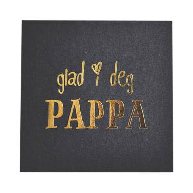 "840919 1 - Kort - ""glad i deg PAPPA"""